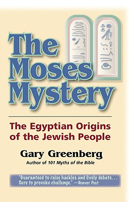 Image for The Moses Mystery: The Egyptian Origins of the Jewish People