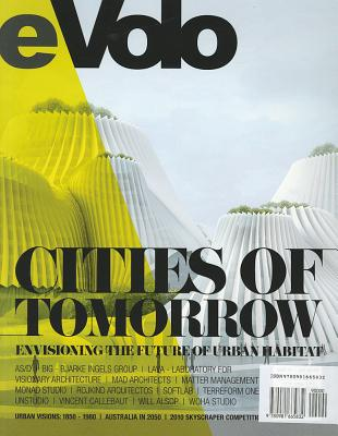 Image for eVolo 03 (Fall/Winter 2010): Cities of Tomorrow