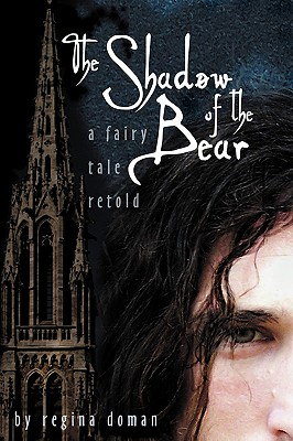 Image for The Shadow of the Bear: A Fairy Tale Retold