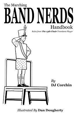 Image for The Marching Band Nerds Handbook (Band Nerds Book)