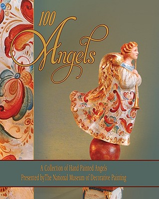 Image for 100 Angels: A Collection of Hand Painted Angels