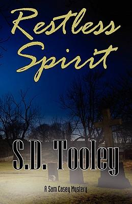 Restless Spirit, Tooley, S. D.