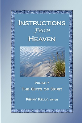 Instructions From Heaven, Vol. 7