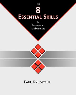 Image for The 8 Essential Skills for Supervisors & Managers