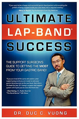 Image for Ultimate Lap Band Success: The Support Surgeon's Guide to Getting the Most from Your Gastric Band (Volume 1)
