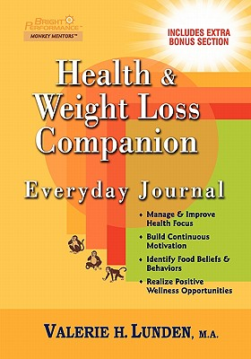 Health & Weight Loss Companion Everyday Journal, Lunden, Valerie H.