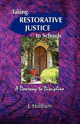 Image for Taking Restorative Justice to Schools; A Doorway to Discipline