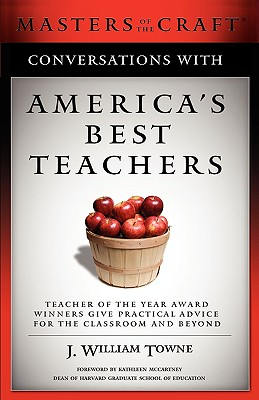 Image for Conversations with America's Best Teachers: Teacher of the Year Award Winners Give Practical Advice For the Classroom and Beyond