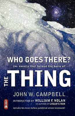 Image for Who Goes There?: The Novella That Formed the Basis of the Thing