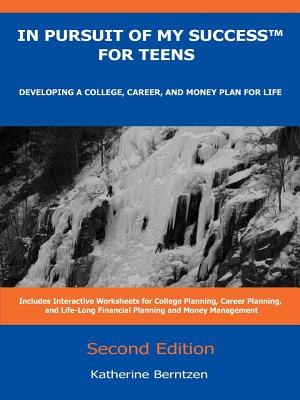 Image for In Pursuit of My Success for Teens: Developing a College, Career, and Money Plan for Life, 2nd Edition