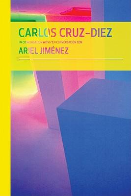 Image for CARLOS CRUZ-DIEZ IN CONVERSATION WITH ARIEL JIMENE