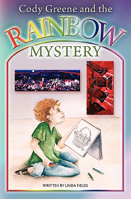Image for Cody Greene and the Rainbow Mystery