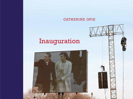 Image for Catherine Opie: Inauguration