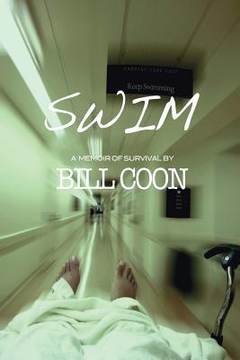 Swim: A Memoir of Survival, Coon, Bill