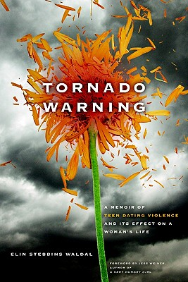 Image for Tornado Warning: A Memoir of Teen Dating Violence and Its Effect On A Woman's Life