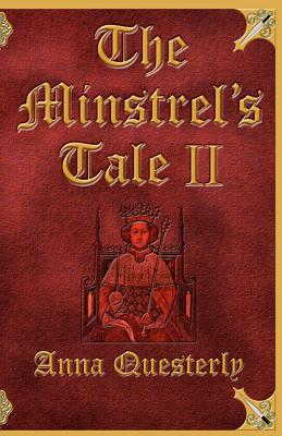 MINSTREL'S TALE II, QUESTERLY, ANNA