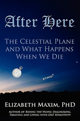 Image for After Here: The Celestial Plane and What Happens When We Die