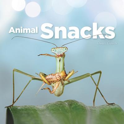 "Animal Snacks, ""Cusick, Dawn"""