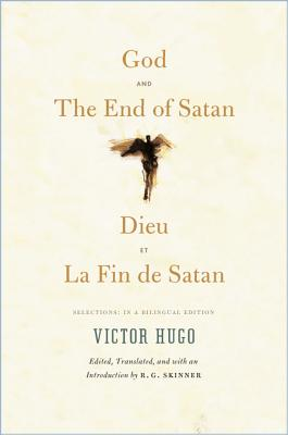 Image for God and The End of Satan / Dieu and La Fin de Satan: Selections: In a Bilingual Edition