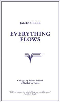 Everything Flows, Greer, James