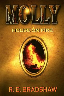 Image for MOLLY HOUSE ON FIRE