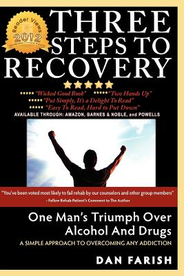 3 Steps To Recovery, Farish, Dan J