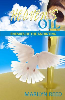 Image for Heaven's Oil: Enemies of the Anointing