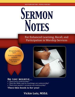 Sermon Notes, Lutz, Vickie M.