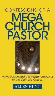 Image for Confessions of a Mega-Church Pastor