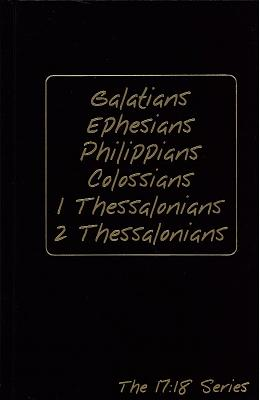 Image for Galatians, Ephesians Philippians, Colossians, 1 Thessalonians, 2 Thessalonians (The 17:18 Series (Jo