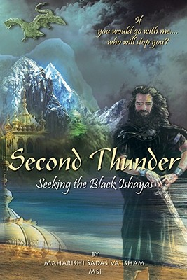 Second Thunder: Seeking the Black Ishayas, Isham, Sadasiva