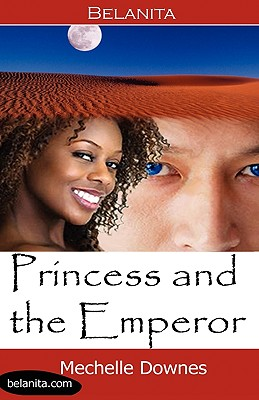 Princess and the Emperor, Downes, Mechelle