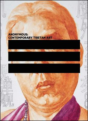 Image for Anonymous: Contemporary Tibetan Art (Samuel Dorsky Museum of Art)