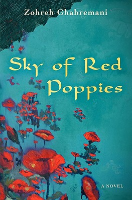 Sky of Red Poppies, Ghahremani, Zohreh