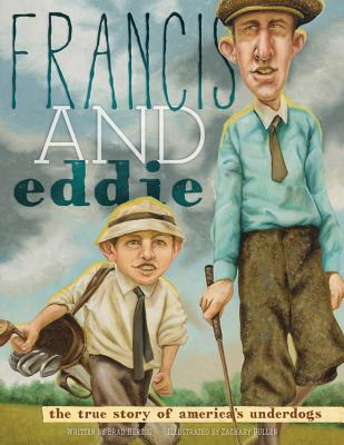 Image for Francis and Eddie: The True Story of America's Underdogs