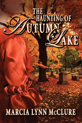 Image for The Haunting of Autumn Lake