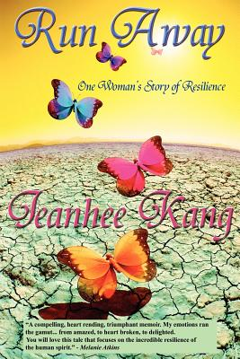 Image for Run Away (One Woman's Story of Resilience): One Woman's Story of Resilience (Volume 1)