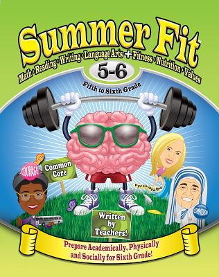 Image for Summer Fit Fifth to Sixth Grade: Preparing Children Academically, Physically and Socially for the Sixth Grade!