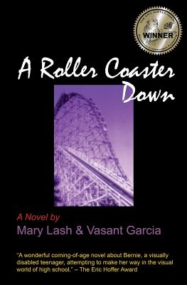 ROLLER COASTER DOWN, LASH, MARY
