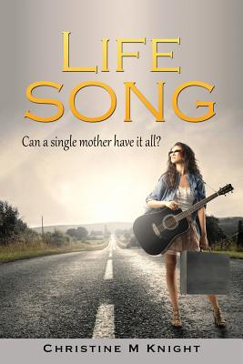 Life Song, Knight, Christine M.