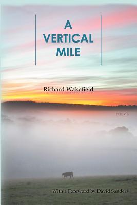 A Vertical Mile, Wakefield, Richard