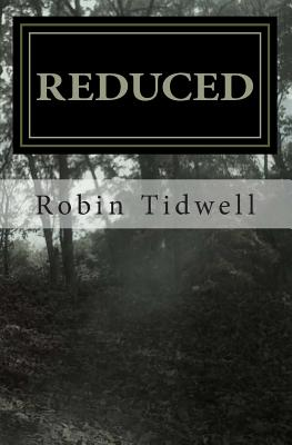 Reduced, Tidwell, Robin
