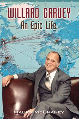 Image for Willard Garvey: An Epic Life