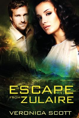 Escape From Zulaire, Scott, Veronica
