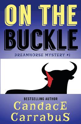 Image for On the Buckle: Dreamhorse Mystery #1