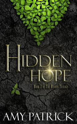 Image for Hidden Hope: Book 3 of the Hidden Trilogy (Volume 3)