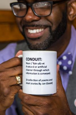 Conduit: [A Collection of Poems and Short Stories by Jon Goode], Goode, Jon
