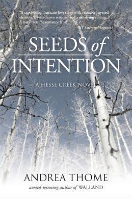 Image for Seeds of Intention: A Hesse Creek Novel