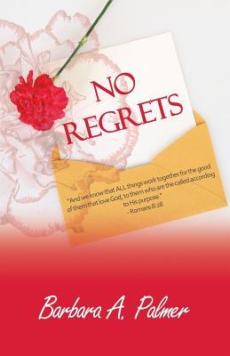 No Regrets, Palmer, Barbara