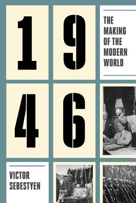 Image for 1946: The Making of the Modern World
